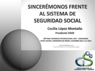 SINCERÉMONOS FRENTE AL SISTEMA DE SEGURIDAD SOCIAL
