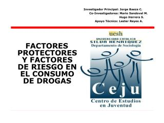 FACTORES PROTECTORES Y FACTORES DE RIESGO EN EL CONSUMO DE DROGAS