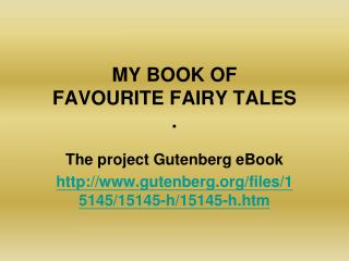 MY BOOK OF FAVOURITE FAIRY TALES .