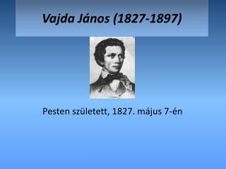 Vajda J�nos (1827-1897)