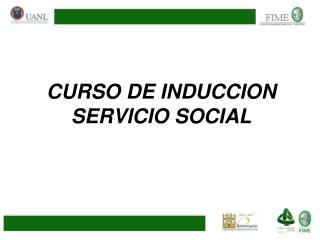 CURSO DE INDUCCION   SERVICIO SOCIAL