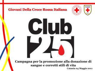 Campagna per la promozione alla donazione di sangue e corretti stili di vita