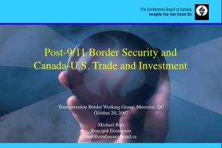Post-9/11 Border Security and  Canada-U.S. Trade and Investment
