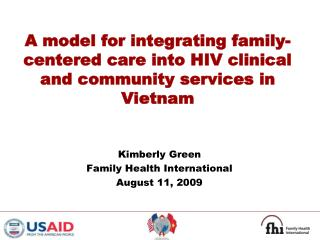 A model for integrating family-centered care into HIV clinical and community services in Vietnam