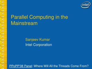 Parallel Computing in the Mainstream