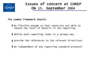 Issues of concern at COREP  ON  15 . September  2004