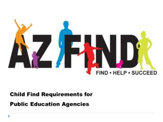 Child Find Requirements for     Public Education Agencies
