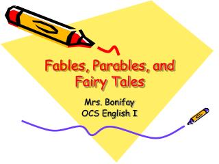 Fables, Parables, and Fairy Tales