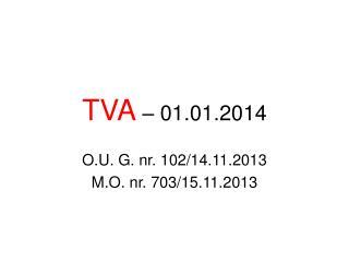 TVA –  01.01.2014
