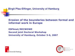 Erosion of the boundaries between formal and informal work in Europe 	ESPAnet/RECWOWE