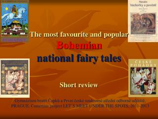 The  most  favourite  and  popular Bohemian  national fairy tales