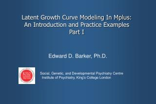 Latent Growth Curve Modeling In Mplus: An Introduction and Practice Examples Part I
