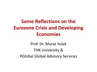 Some Reflections on the  Eurozone Crisis and Developing Economies