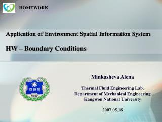 Application of Environment Spatial Information System HW – Boundary Conditions