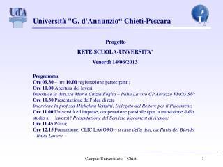 Progetto  RETE SCUOLA-UNVERSITA' Venerdì 14/06/2013  Programma