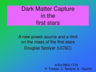 Dark Matter Capture in the  first stars