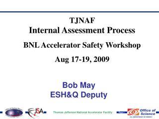Bob May ESH&Q Deputy