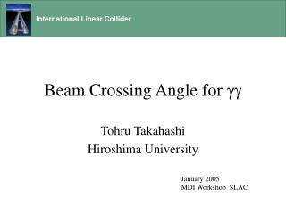 Beam Crossing Angle for gg