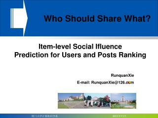 Item-level Social Ifluence Prediction for Users and Posts Ranking