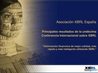 Principales resultados de la undécima Conferencia Internacional sobre XBRL