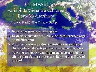 CLIMVAR variabilità climatica dell'area Euro-Mediterranea