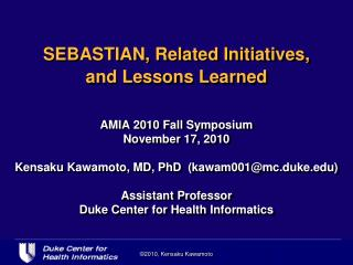 SEBASTIAN, Related Initiatives,  and Lessons Learned
