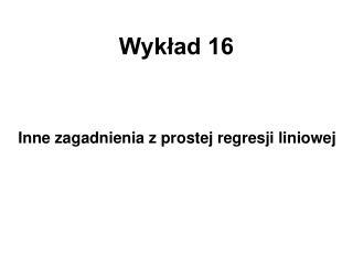 Wykład 16