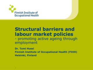 Structural barriers and labour market policies - promoting active ageing through employment