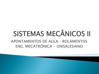 SISTEMAS MECÂNICOS II