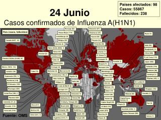 24 Junio Casos confirmados de Influenza A(H1N1)
