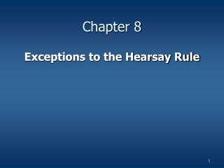 Exceptions to the Hearsay Rule