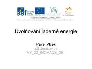 Uvolňování jaderné energie