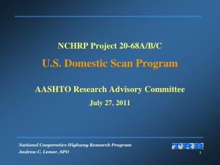 NCHRP 20-68: Domestic Scan Program Direction