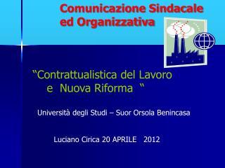Comunicazione Sindacale  ed Organizzativa