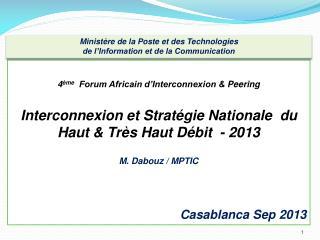 4 ème   Forum Africain d'Interconnexion &  Peering