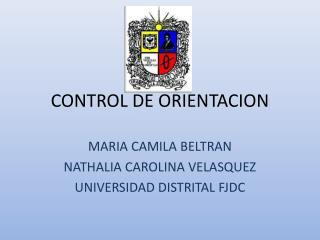 CONTROL DE ORIENTACION