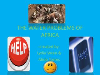 THE WATER PROBLEMS OF AFRICA