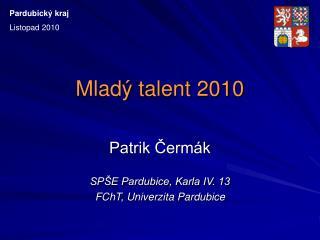 Mlad� talent 2010