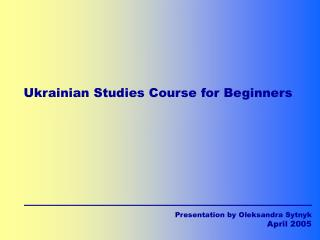 Ukrainian Studies Course for Beginners