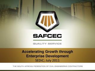 Accelerating Growth through Enterprise Development  SEDiC; July 2011