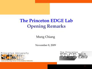 The Princeton EDGE Lab Opening Remarks