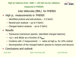 High pt Hadrons  from   sNN = 130 GeV Au-Au collisions  measured in PHENIX