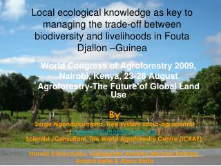 World Congress of Agroforestry 2009 ,  Nairobi, Kenya, 23-28 August