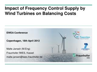 Impact of Frequency Control Supply by Wind Turbines on Balancing Costs