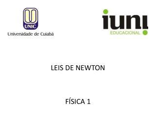 LEIS DE NEWTON FÍSICA 1