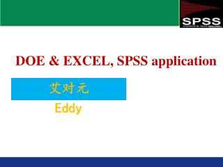 DOE & EXCEL, SPSS application