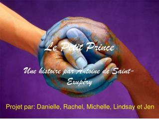 Le Petit Prince Une histoire par Antoine de Saint-Exup�ry