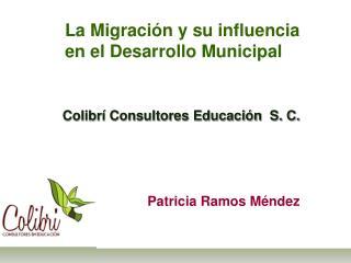 La Migraci�n y su influencia en el Desarrollo Municipal