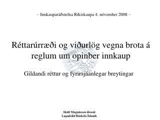 Réttarúrræði og viðurlög vegna brota á reglum um opinber innkaup