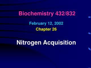 Biochemistry 432/832